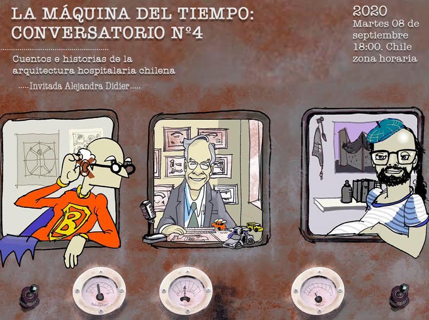"""4º Conversatorio de AARQHOS """"La Máquina del Tiempo: Cuentos e historias de la Arquitectura Hospitalaria"""""""